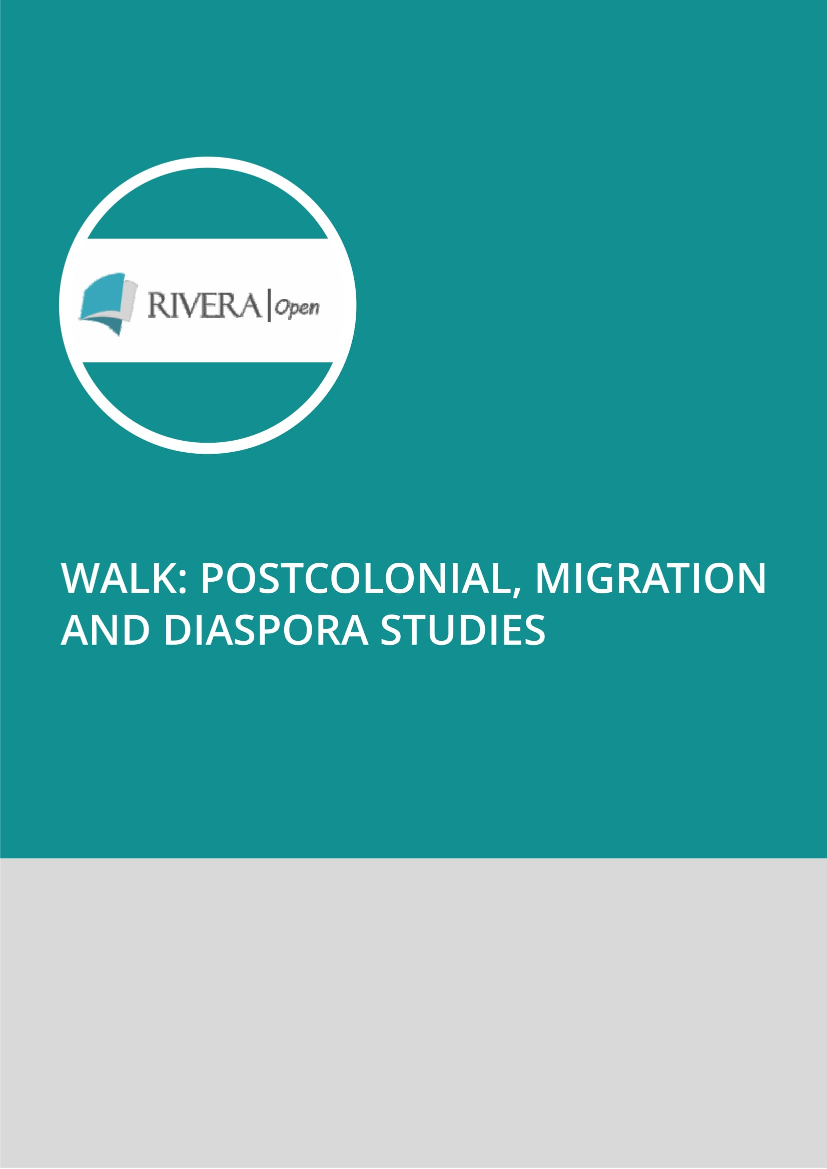 Walk: Postcolonial, Migration and Diaspora Studies
